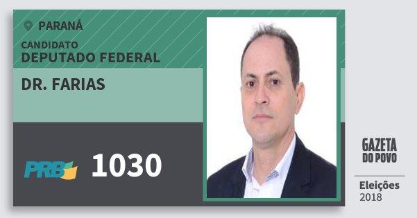 Santinho Dr. Farias 1030 (PRB) Deputado Federal | Paraná | Eleições 2018