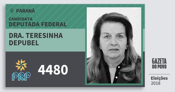 Santinho Dra. Teresinha Depubel 4480 (PRP) Deputada Federal | Paraná | Eleições 2018