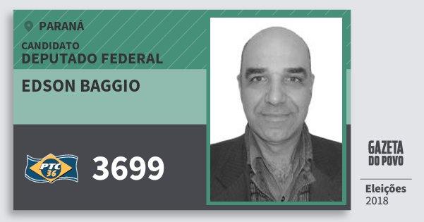 Santinho Edson Baggio 3699 (PTC) Deputado Federal | Paraná | Eleições 2018