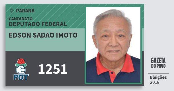 Santinho Edson Sadao Imoto 1251 (PDT) Deputado Federal | Paraná | Eleições 2018