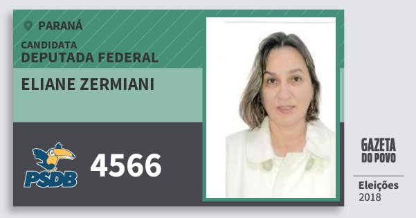 Santinho Eliane Zermiani 4566 (PSDB) Deputada Federal | Paraná | Eleições 2018