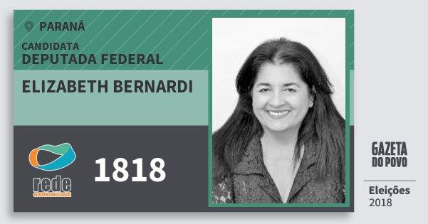 Santinho Elizabeth Bernardi 1818 (REDE) Deputada Federal | Paraná | Eleições 2018