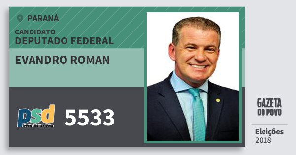 Santinho Evandro Roman 5533 (PSD) Deputado Federal | Paraná | Eleições 2018