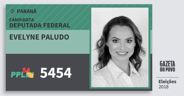 Santinho Evelyne Paludo 5454 (PPL) Deputada Federal | Paraná | Eleições 2018
