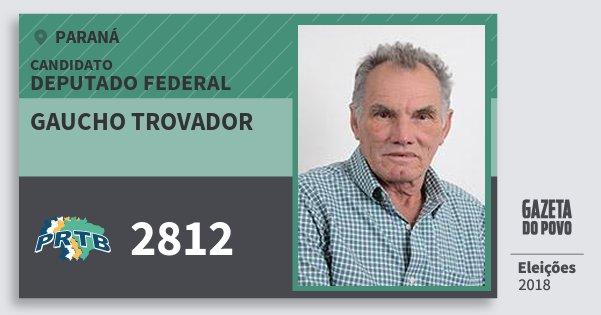Santinho Gaucho Trovador 2812 (PRTB) Deputado Federal | Paraná | Eleições 2018