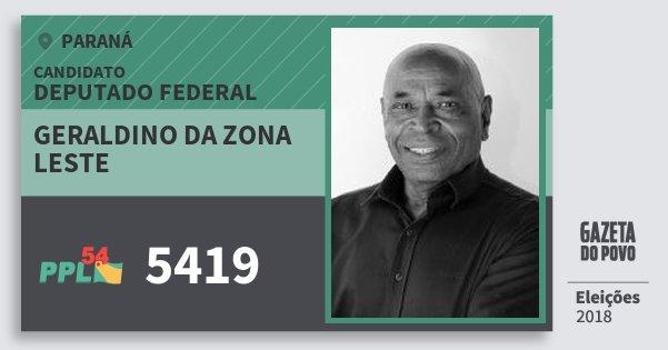 Santinho Geraldino da Zona Leste 5419 (PPL) Deputado Federal | Paraná | Eleições 2018