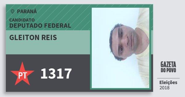 Santinho Gleiton Reis 1317 (PT) Deputado Federal | Paraná | Eleições 2018