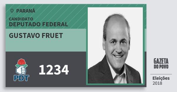 Santinho Gustavo Fruet 1234 (PDT) Deputado Federal | Paraná | Eleições 2018