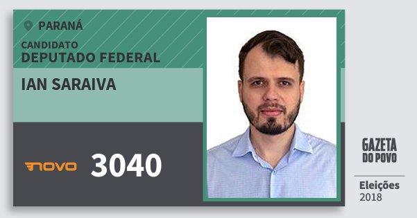 Santinho Ian Saraiva 3040 (NOVO) Deputado Federal | Paraná | Eleições 2018