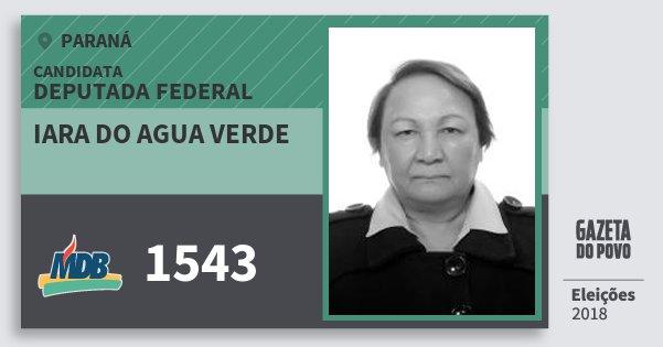 Santinho Iara do Agua Verde 1543 (MDB) Deputada Federal   Paraná   Eleições 2018