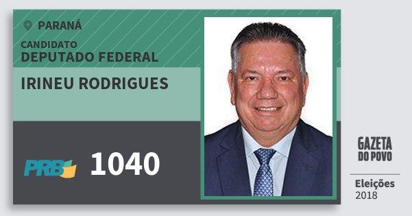 Santinho Irineu Rodrigues 1040 (PRB) Deputado Federal | Paraná | Eleições 2018