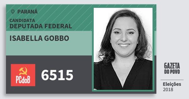 Santinho Isabella Gobbo 6515 (PC do B) Deputada Federal | Paraná | Eleições 2018