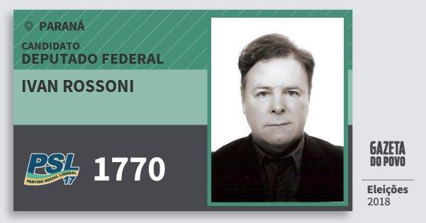 Santinho Ivan Rossoni 1770 (PSL) Deputado Federal | Paraná | Eleições 2018