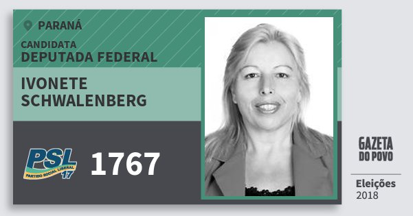 Santinho Ivonete Schwalenberg 1767 (PSL) Deputada Federal | Paraná | Eleições 2018