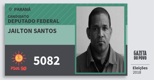 Santinho Jailton Santos 5082 (PSOL) Deputado Federal | Paraná | Eleições 2018