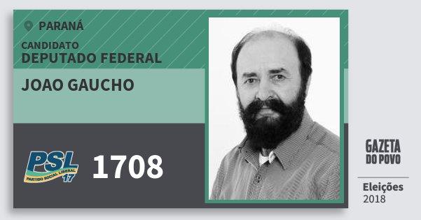 Santinho Joao Gaucho 1708 (PSL) Deputado Federal | Paraná | Eleições 2018