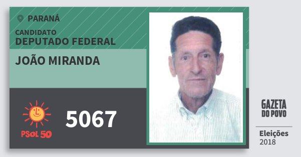 Santinho João Miranda 5067 (PSOL) Deputado Federal | Paraná | Eleições 2018