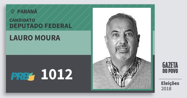 Santinho Lauro Moura 1012 (PRB) Deputado Federal | Paraná | Eleições 2018