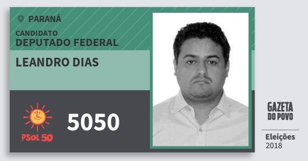Santinho Leandro Dias 5050 (PSOL) Deputado Federal | Paraná | Eleições 2018