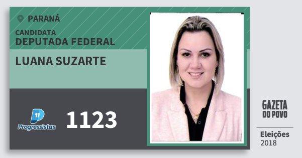 Santinho Luana Suzarte 1123 (PP) Deputada Federal | Paraná | Eleições 2018