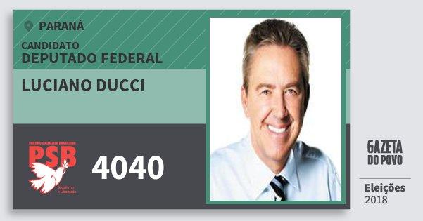 Santinho Luciano Ducci 4040 (PSB) Deputado Federal | Paraná | Eleições 2018