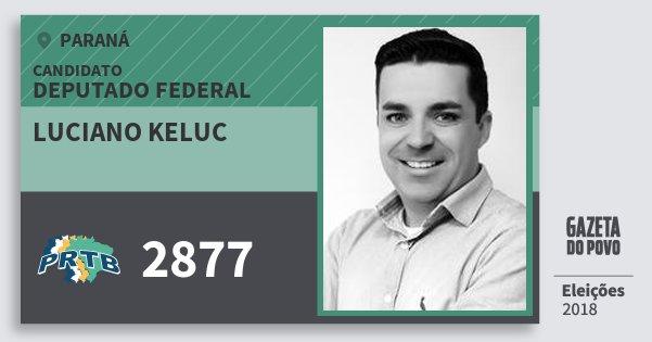 Santinho Luciano Keluc 2877 (PRTB) Deputado Federal | Paraná | Eleições 2018