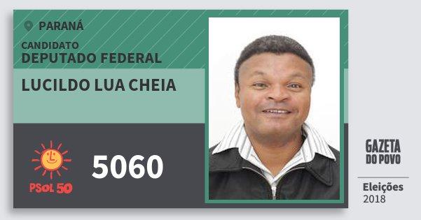 Santinho Lucildo Lua Cheia 5060 (PSOL) Deputado Federal | Paraná | Eleições 2018