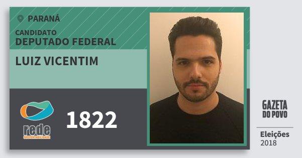 Santinho Luiz Vicentim 1822 (REDE) Deputado Federal | Paraná | Eleições 2018