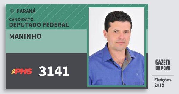 Santinho Maninho 3141 (PHS) Deputado Federal | Paraná | Eleições 2018
