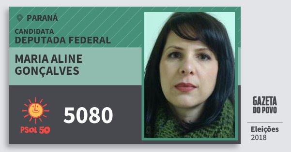 Santinho Maria Aline Gonçalves 5080 (PSOL) Deputada Federal | Paraná | Eleições 2018