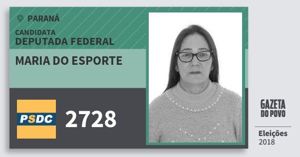 Santinho Maria do Esporte 2728 (DC) Deputada Federal | Paraná | Eleições 2018