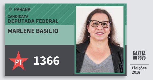 Santinho Marlene Basilio 1366 (PT) Deputada Federal | Paraná | Eleições 2018