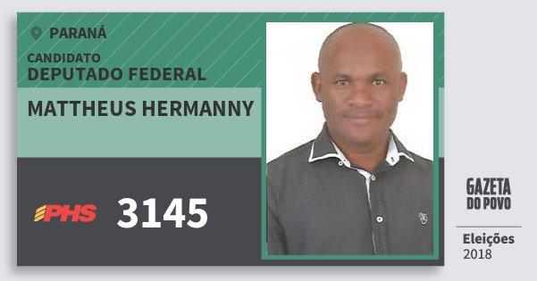 Santinho Mattheus Hermanny 3145 (PHS) Deputado Federal | Paraná | Eleições 2018
