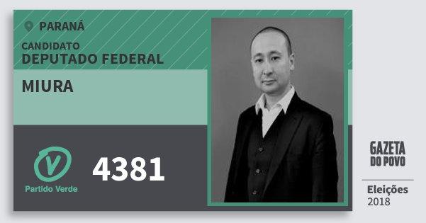 Santinho Miura 4381 (PV) Deputado Federal | Paraná | Eleições 2018
