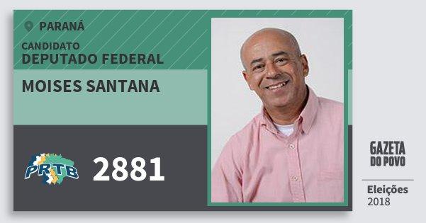 Santinho Moises Santana 2881 (PRTB) Deputado Federal | Paraná | Eleições 2018