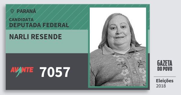 Santinho Narli Resende 7057 (AVANTE) Deputada Federal | Paraná | Eleições 2018