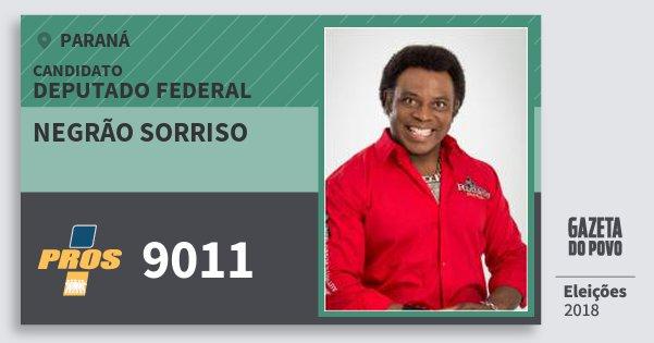 Santinho Negrão Sorriso 9011 (PROS) Deputado Federal | Paraná | Eleições 2018