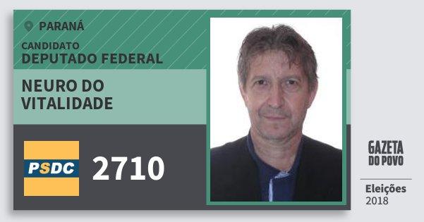 Santinho Neuro do Vitalidade 2710 (DC) Deputado Federal | Paraná | Eleições 2018