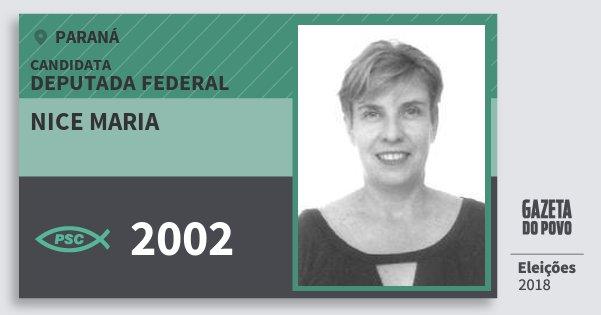Santinho Nice Maria 2002 (PSC) Deputada Federal | Paraná | Eleições 2018
