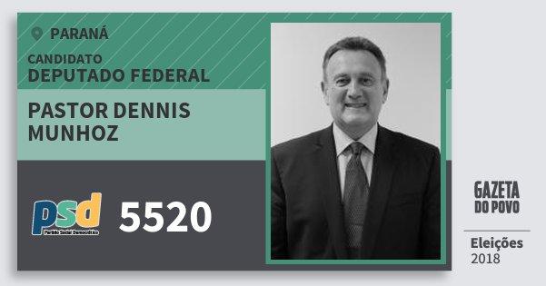 Santinho Pastor Dennis Munhoz 5520 (PSD) Deputado Federal | Paraná | Eleições 2018