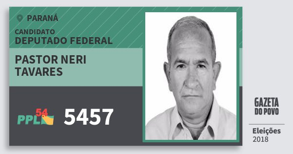 Santinho Pastor Neri Tavares 5457 (PPL) Deputado Federal | Paraná | Eleições 2018