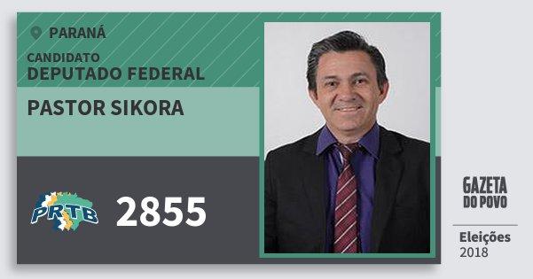 Santinho Pastor Sikora 2855 (PRTB) Deputado Federal | Paraná | Eleições 2018