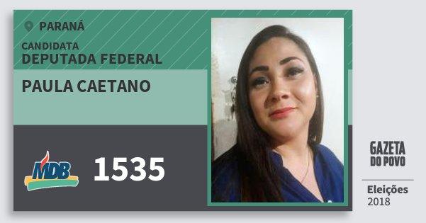 Santinho Paula Caetano 1535 (MDB) Deputada Federal | Paraná | Eleições 2018