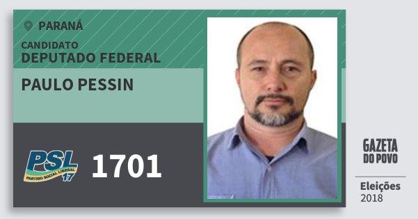 Santinho Paulo Pessin 1701 (PSL) Deputado Federal | Paraná | Eleições 2018