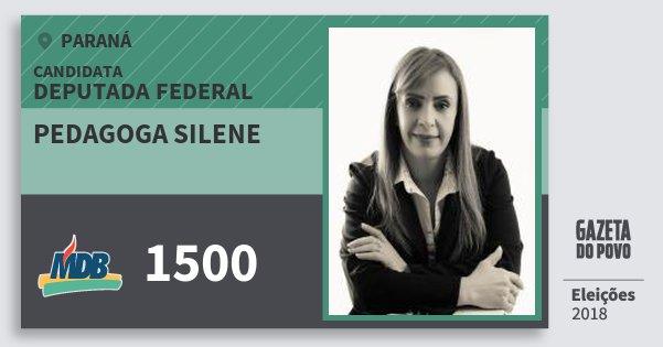 Santinho Pedagoga Silene 1500 (MDB) Deputada Federal | Paraná | Eleições 2018