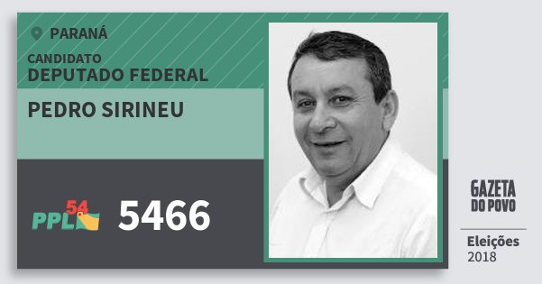 Santinho Pedro Sirineu 5466 (PPL) Deputado Federal | Paraná | Eleições 2018