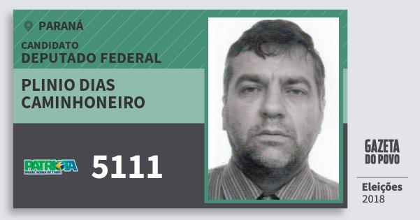 Santinho Plinio Dias Caminhoneiro 5111 (PATRI) Deputado Federal | Paraná | Eleições 2018