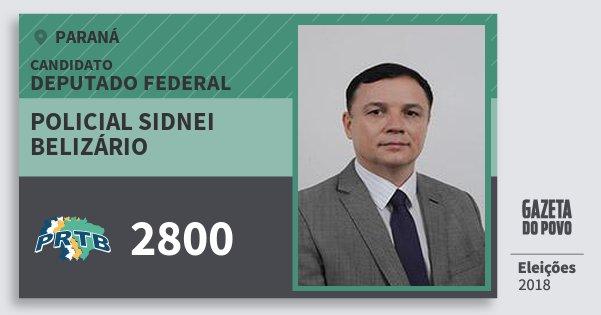 Santinho Policial Sidnei Belizário 2800 (PRTB) Deputado Federal | Paraná | Eleições 2018