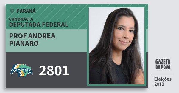 Santinho Prof Andrea Pianaro 2801 (PRTB) Deputada Federal | Paraná | Eleições 2018