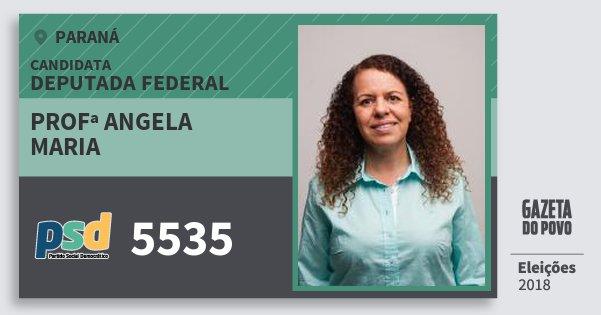 Santinho Profª Angela Maria 5535 (PSD) Deputada Federal | Paraná | Eleições 2018